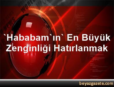 'Hababam'ın' En Büyük Zenginliği Hatırlanmak