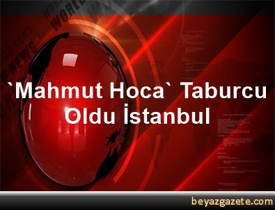 'Mahmut Hoca' Taburcu Oldu İstanbul