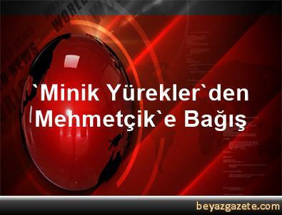 'Minik Yürekler'den Mehmetçik'e Bağış