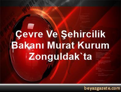 Çevre Ve Şehircilik Bakanı Murat Kurum, Zonguldak'ta