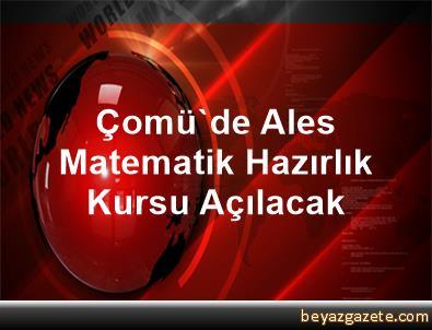 Çomü'de Ales Matematik Hazırlık Kursu Açılacak