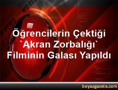 Öğrencilerin Çektiği 'Akran Zorbalığı' Filminin Galası Yapıldı