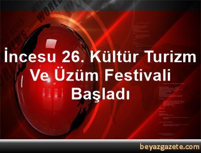 İncesu 26. Kültür Turizm Ve Üzüm Festivali Başladı