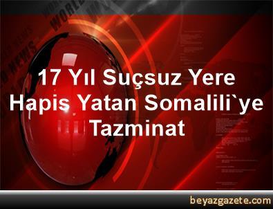 17 Yıl Suçsuz Yere Hapis Yatan Somalili'ye Tazminat