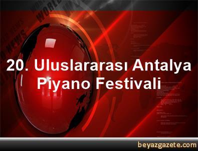 20. Uluslararası Antalya Piyano Festivali