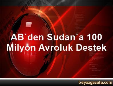 AB'den Sudan'a 100 Milyon Avroluk Destek