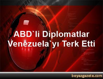 ABD'li Diplomatlar Venezuela'yı Terk Etti