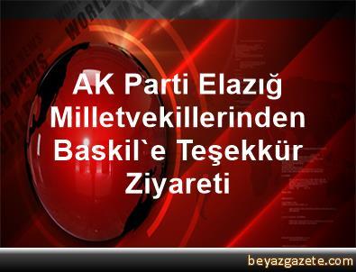 AK Parti Elazığ Milletvekillerinden Baskil'e Teşekkür Ziyareti