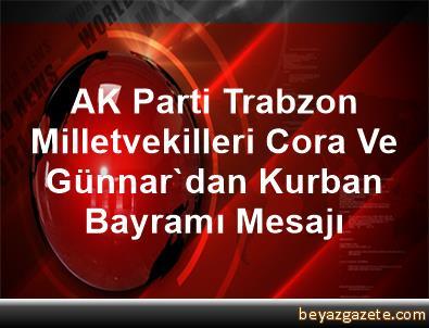 AK Parti Trabzon Milletvekilleri Cora Ve Günnar'dan Kurban Bayramı Mesajı