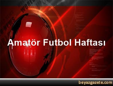 Amatör Futbol Haftası