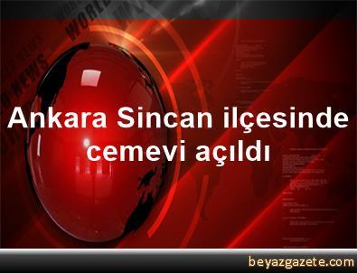 Ankara Sincan ilçesinde cemevi açıldı