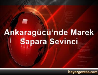 Ankaragücü'nde Marek Sapara Sevinci