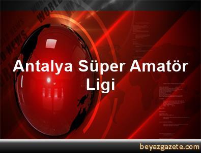 Antalya Süper Amatör Ligi