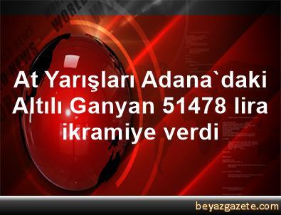 At Yarışları Adana'daki Altılı Ganyan 514,78 lira ikramiye verdi