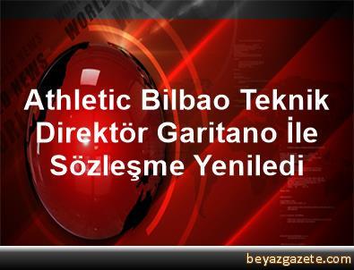 Athletic Bilbao, Teknik Direktör Garitano İle Sözleşme Yeniledi