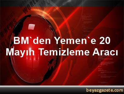 BM'den Yemen'e 20 Mayın Temizleme Aracı