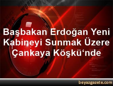 Başbakan Erdoğan, Yeni Kabineyi Sunmak Üzere Çankaya Köşkü'nde