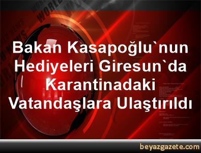 Bakan Kasapoğlu'nun Hediyeleri Giresun'da Karantinadaki Vatandaşlara Ulaştırıldı