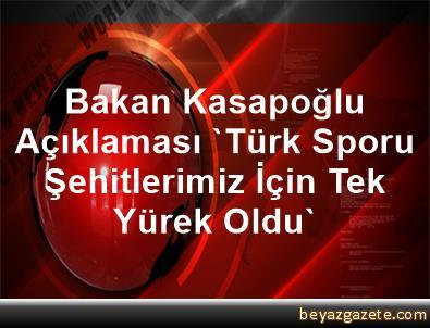 Bakan Kasapoğlu Açıklaması 'Türk Sporu Şehitlerimiz İçin Tek Yürek Oldu'