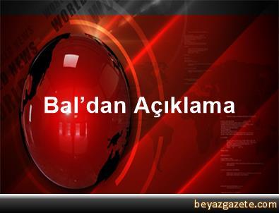Bal'dan Açıklama