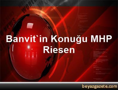 Banvit'in Konuğu MHP Riesen