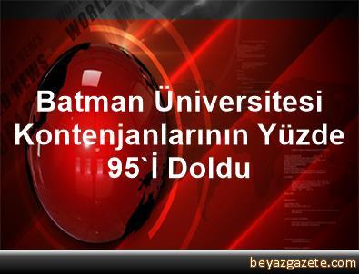 Batman Üniversitesi Kontenjanlarının Yüzde 95'İ Doldu