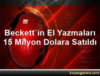 Beckett'in El Yazmaları 1,5 Milyon Dolara Satıldı