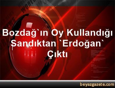 Bozdağ'ın Oy Kullandığı Sandıktan 'Erdoğan' Çıktı