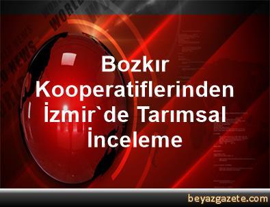 Bozkır Kooperatiflerinden İzmir'de Tarımsal İnceleme