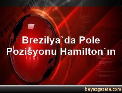 Brezilya'da Pole Pozisyonu Hamilton'ın