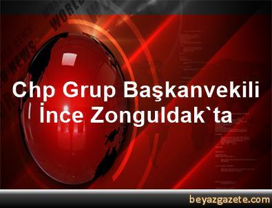 Chp Grup Başkanvekili İnce, Zonguldak'ta