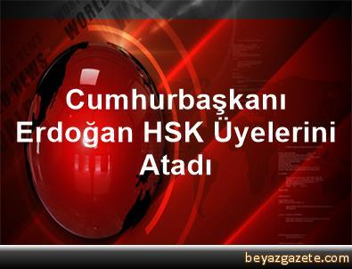 Cumhurbaşkanı Erdoğan, HSK Üyelerini Atadı