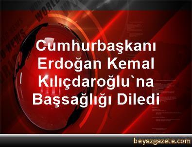 Cumhurbaşkanı Erdoğan, Kemal Kılıçdaroğlu'na Başsağlığı Diledi
