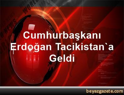 Cumhurbaşkanı Erdoğan Tacikistan'a Geldi