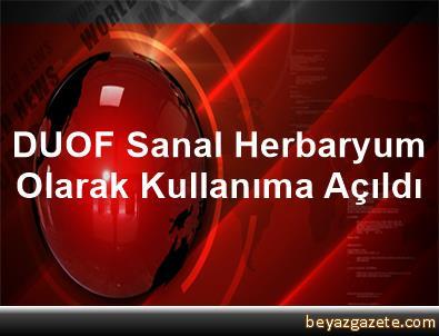 DUOF Sanal Herbaryum Olarak Kullanıma Açıldı
