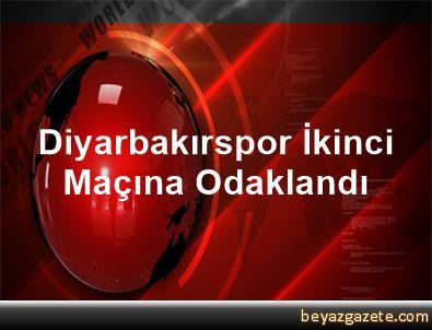 Diyarbakırspor, İkinci Maçına Odaklandı