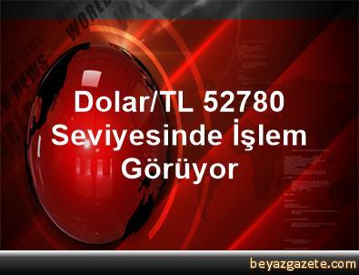 Dolar/TL, 5,2780 Seviyesinde İşlem Görüyor