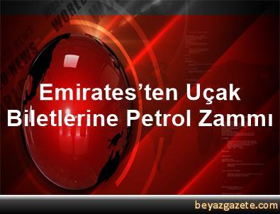 Emirates'ten Uçak Biletlerine Petrol Zammı