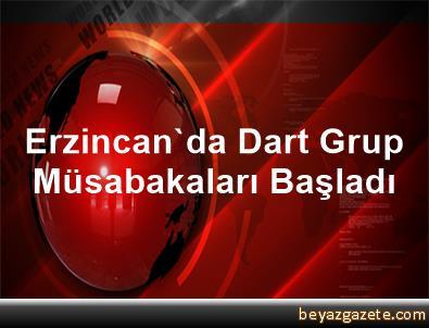 Erzincan'da Dart Grup Müsabakaları Başladı