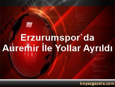 Erzurumspor'da Auremir İle Yollar Ayrıldı