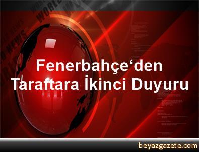 Fenerbahçe'den Taraftara İkinci Duyuru