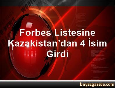 Forbes Listesine Kazakistan'dan 4 İsim Girdi