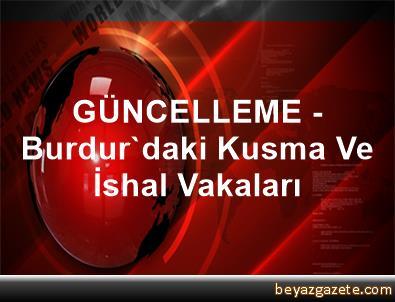 GÜNCELLEME - Burdur'daki Kusma Ve İshal Vakaları