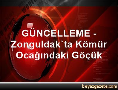 GÜNCELLEME - Zonguldak'ta Kömür Ocağındaki Göçük
