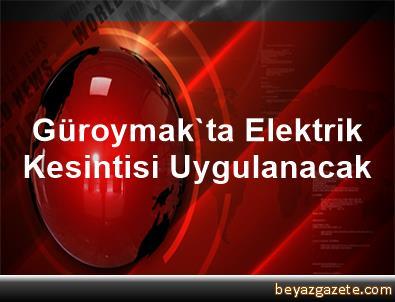 Güroymak'ta Elektrik Kesintisi Uygulanacak
