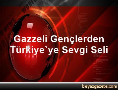 Gazzeli Gençlerden Türkiye'ye Sevgi Seli