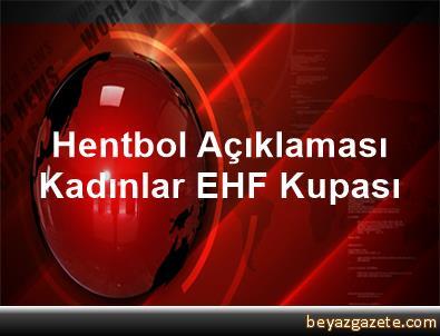 Hentbol Açıklaması Kadınlar EHF Kupası