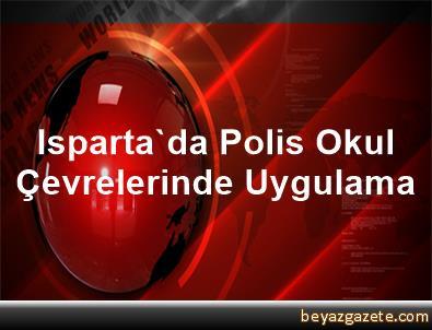Isparta'da Polis Okul Çevrelerinde Uygulama
