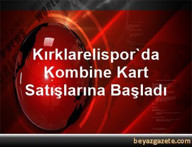 Kırklarelispor'da Kombine Kart Satışlarına Başladı