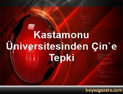 Kastamonu Üniversitesinden Çin'e Tepki